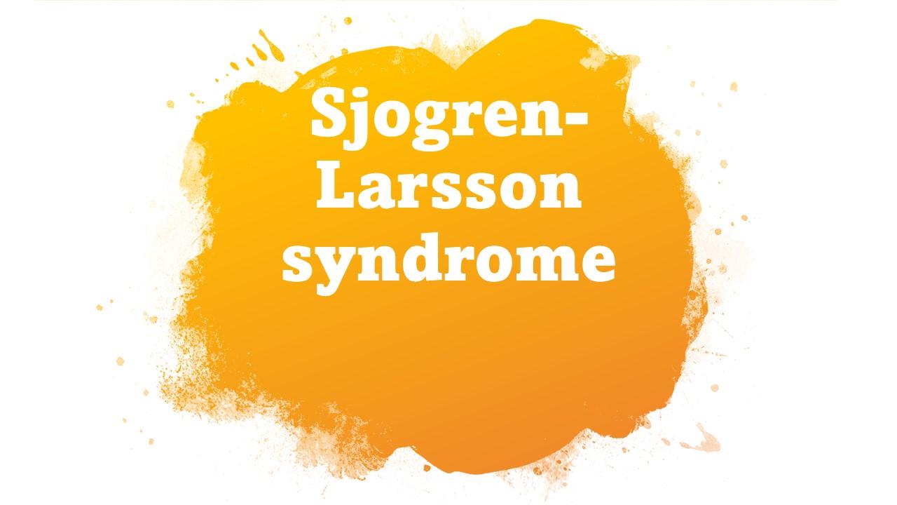 Sjogren Larsson syndrom